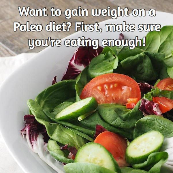 paleo and weight gain