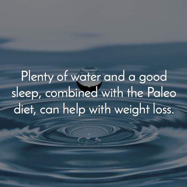 water is important for paleo