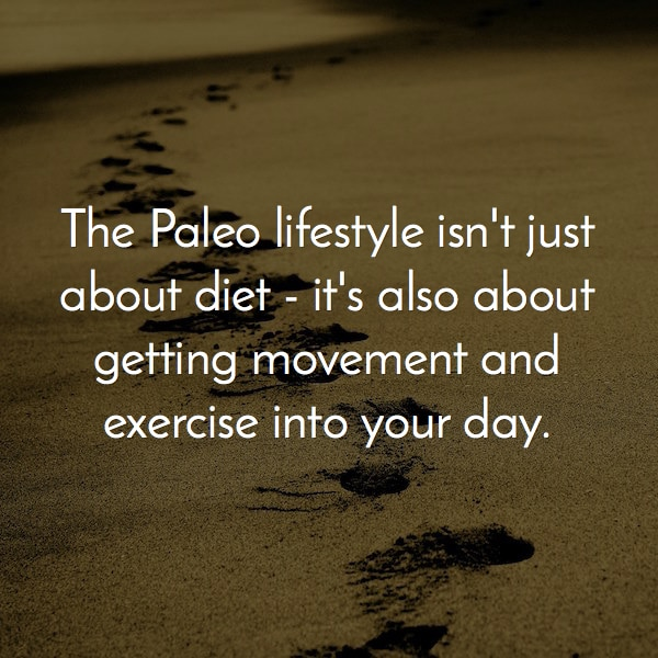 paleo means exercise and diet